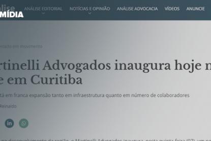 Martinelli-Advogados-inaugura-hoje-nova-sede-em-Curitiba---Análise-Editorial