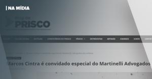 BLOG DO PRISCO   MARCOS CINTRA É CONVIDADO ESPECIAL DO MARTINELLI ADVOGADOS EM WEBINAR