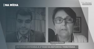 CBN MARINGÁ | ENTENDA A 2ª FASE DA REFORMA TRIBUTÁRIA